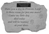 Garden Stone Pet Memorial: Have You a Dog in Heaven, Engravable