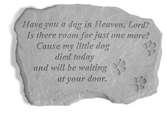 Garden Stone Pet Memorial: Have You a Dog in Heaven