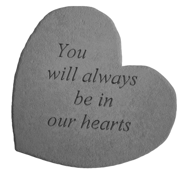 Garden Stone Pet Memorial- You Will Always Be In Our Hearts