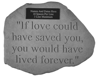 Garden Stone Pet Memorial If Love Could Have