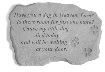 Garden Stone Pet Memorial Have You a Dog in Heaven